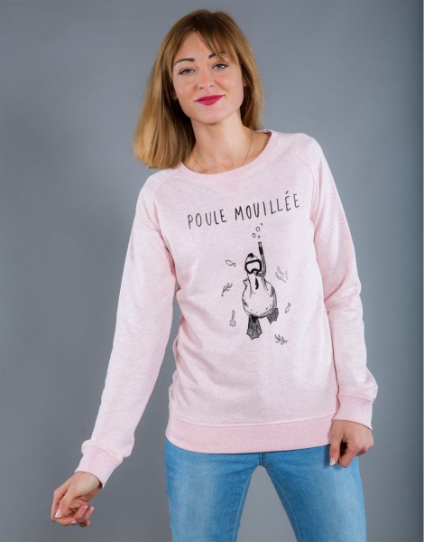 Sweat Femme Rose Poule Mouillée